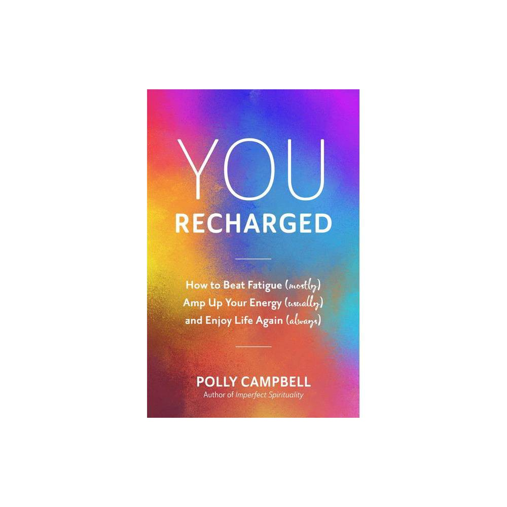 You, Recharged - by Polly Campbell (Paperback) About the Book In You, Recharged, Polly Campbell shares The Plan, The Process, and The Practices she used to avoid surgery, lose 45 pounds (still losing), improve her relationships, and create more meaning and energy in her life by adding in tiny, doable habits and a more forgiving mindset. She'll also guide you in developing a customized plan to recharge your own life! Book Synopsis You Can Get Unstuck  This book is better than vitamins. It is a boost and thunderbolt.  --Sherry Richert Belul, founder of Simply Celebrate and author of Say It Now When author and podcaster Polly Campbell got tired of her hoodie smelling like pizza and her days being clouded by midlife over-exhaustion, emotional burnout, and boredom, she decided to get off the couch and reclaim her core energy. But could this burned-out, chronically ill, middle-aged mother of a teen rediscover her vitality? Yes. And so can you. Small Steps, Big Energy. Self-help books for women often encourage you to throw out the life you're living and create a fresh start. You, Recharged isn't about that. You don't have to quit your mundane job, cut out cocktails, or sign-off of social media to recharge. Instead, Polly Campbell's inspirational book is about adding things in―good habits, practices, fun, people, activities, self-care strategies―that ignite your essential energy. Discover the small but meaningful ways you can feel happier, healthier, and more alive. When we align with the things that matter to us and allow the  why  to guide us, we are energized. Sure, there are challenges, setbacks, and plenty of things that piss us off, but they don't have to deplete us. They don't have to leave us mentally exhausted or take our power. Instead, our energy can be refocused and redirected into things that we value. In this personal development book, find: Easy-to-apply, practical strategies to ease stress, boost energy, and improve health and well-being Short chapters, delivered in a relatable, conversational tone, with plenty of humor Hope and inspiration, so you know that you can also create a meaningful, satisfying life no matter how stuck, lost, bored, and physically exhausted you feel If you were inspired by motivational books and self-help books like Own Your Everyday, How to Stop Feeling Like Sh*t, or The Self-Love Experiment, then you'll love You, Recharged.