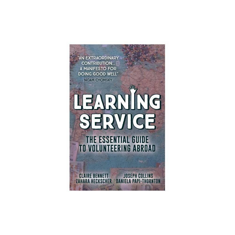 Learning Service By Claire Bennett Joseph Collins Zahara Heckscher Daniela Papi Thornton Paperback