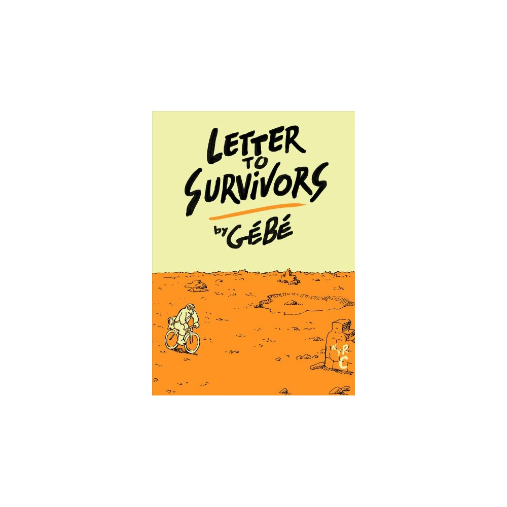 Letter to Survivors - by Gebe (Paperback)