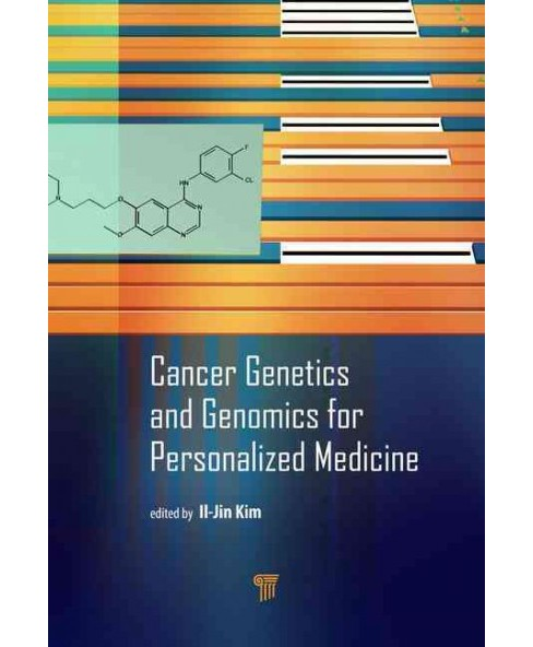 Cancer Genetics and Genomics for Personalized Medicine (Hardcover) - image 1 of 1