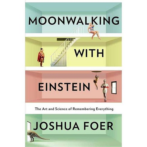 Moonwalking With Einstein (Hardcover) (Joshua Foer) - image 1 of 1