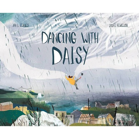 Dancing with Daisy - by  Jan L Coates (Paperback) - image 1 of 1