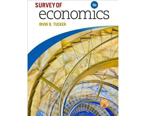 Survey of Economics -  by Irvin B. Tucker (Paperback) - image 1 of 1