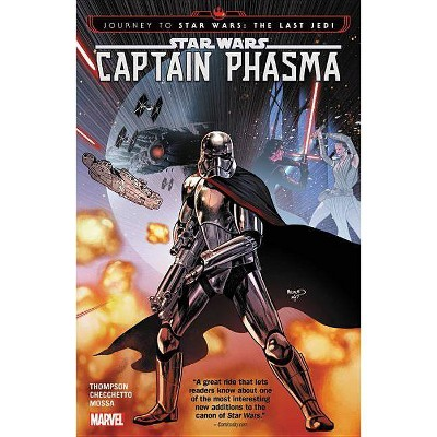 Star Wars: Journey to Star Wars: The Last Jedi - Captain Phasma - by  Kelly Thompson (Paperback)