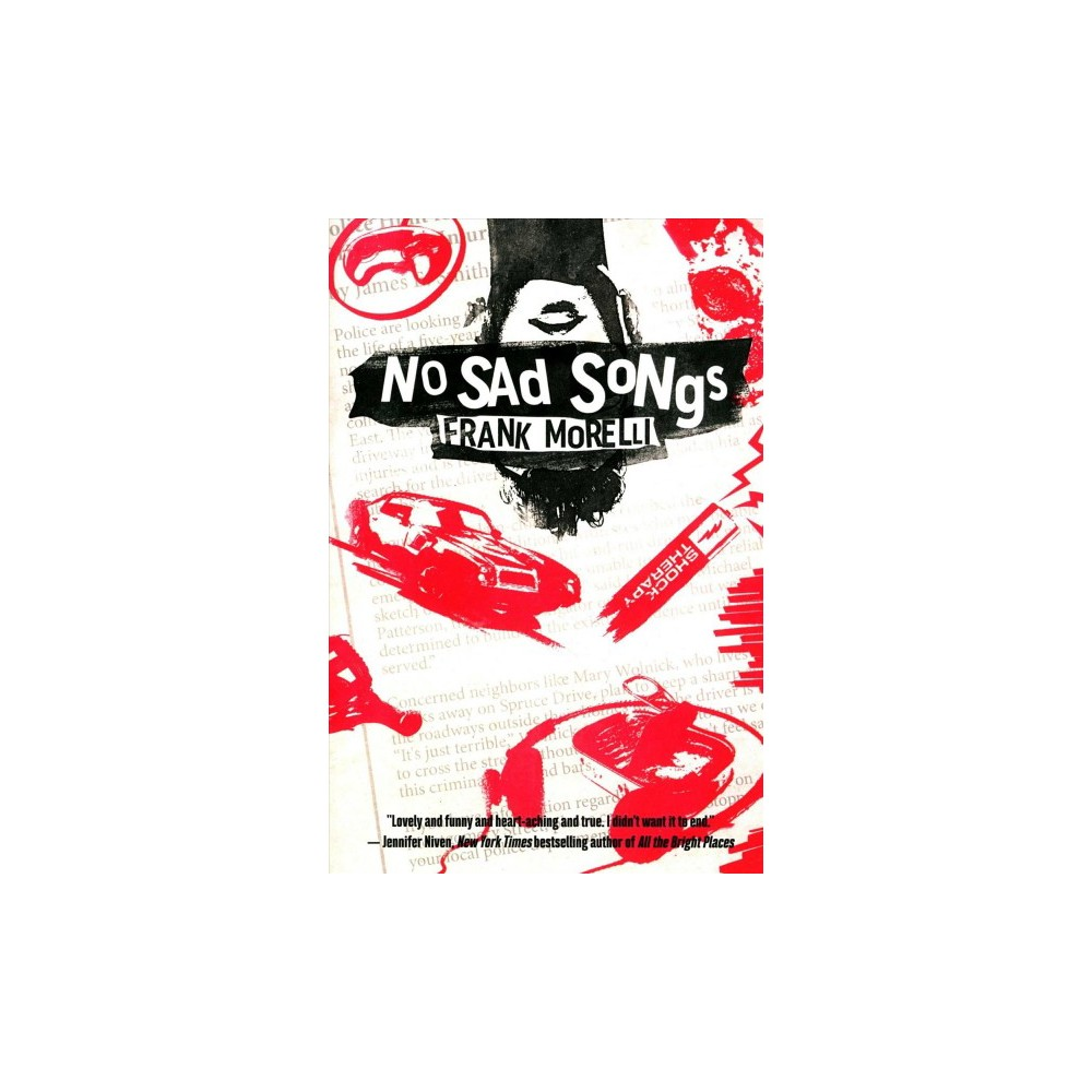 No Sad Songs - by Frank Morelli (Paperback)