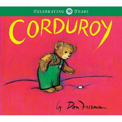 Corduroy - by  Don Freeman (Hardcover) - image 1 of 1