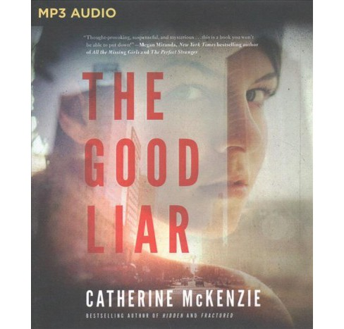 Good Liar -  by Catherine McKenzie (MP3-CD) - image 1 of 1