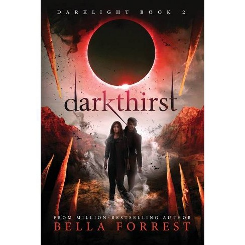 Darklight 2 - by  Bella Forrest (Paperback) - image 1 of 1