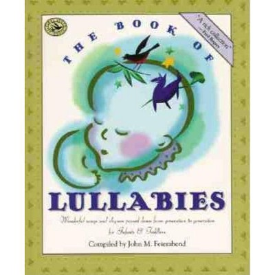 The Book of Lullabies - (First Steps in Music)by John M Feierabend (Paperback)