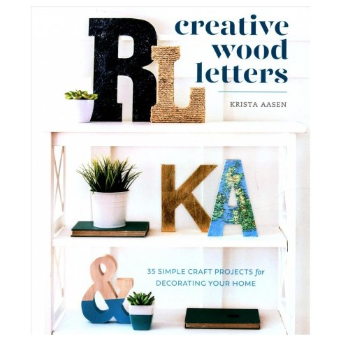 Creative Wood Letters Simple Craft Projects For Decorating Your