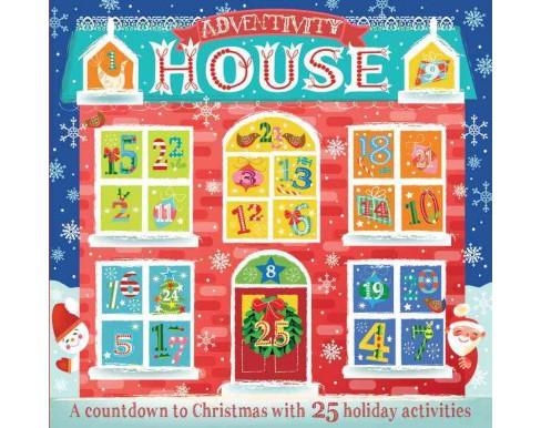 Adventivity House : 25 Christmas Activities to Brighten Your Home (Paperback) - image 1 of 1