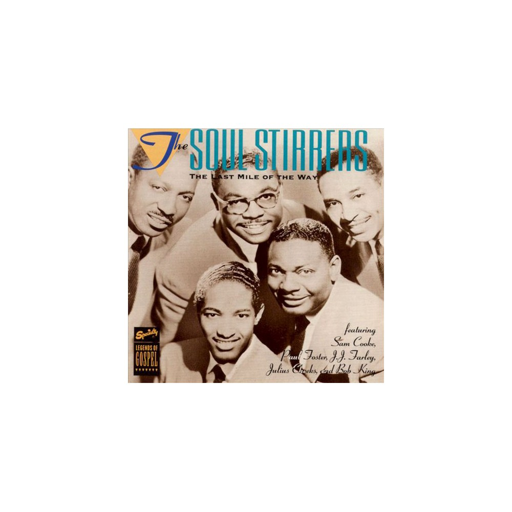 Soul Stirrers - Mile Of The Way (CD)