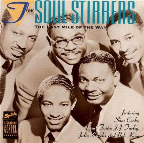 Soul stirrers - Mile of the way (CD) - image 1 of 1