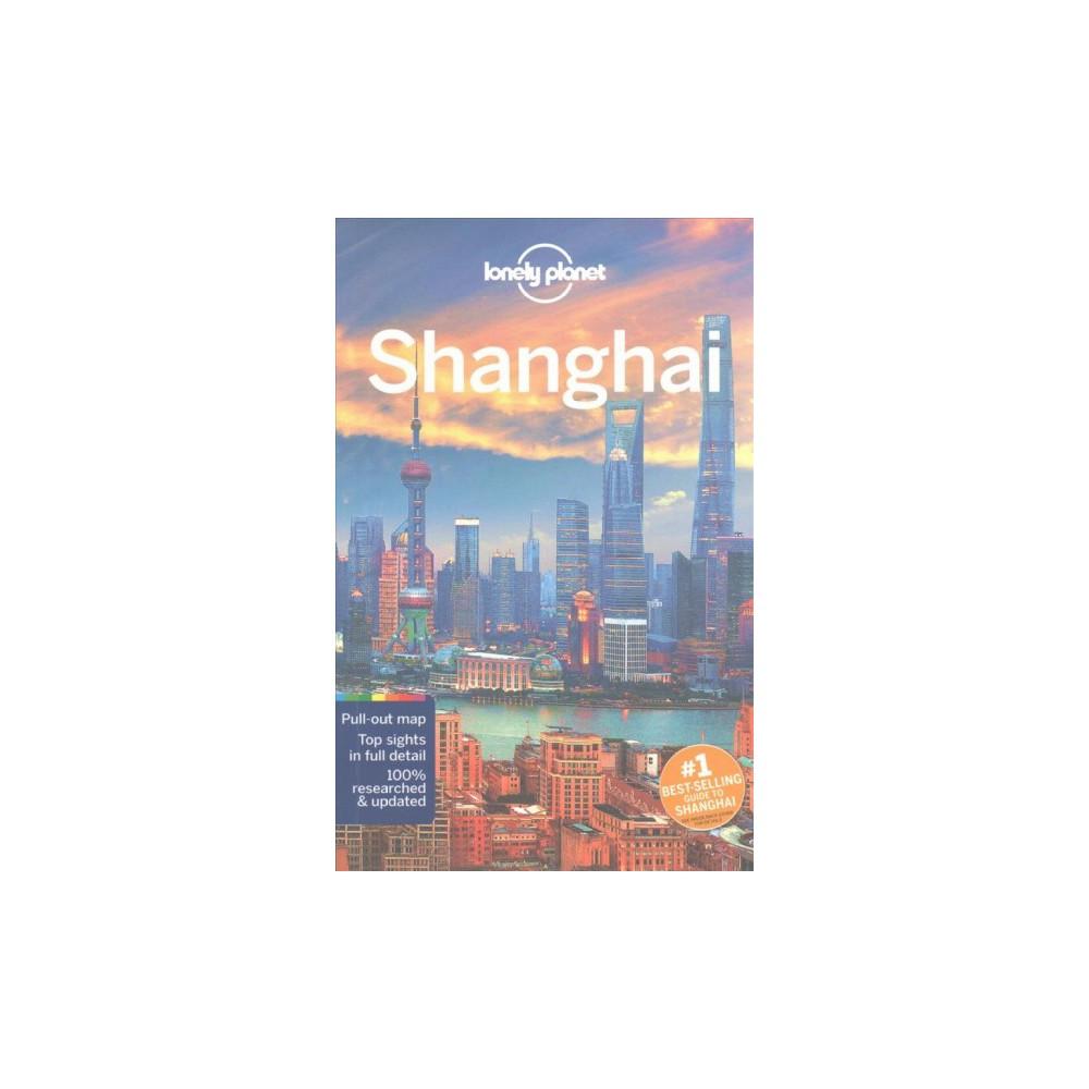 Lonely Planet Shanghai (Paperback) (Kate Morgan & Helen Elfer & Trent Holden)