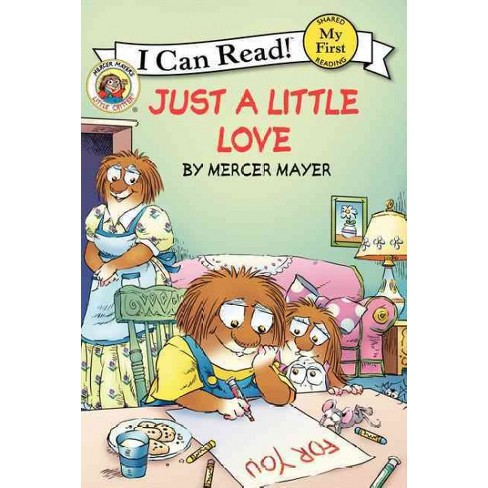 Just a Little Love (Paperback) by Mercer Mayer - image 1 of 1