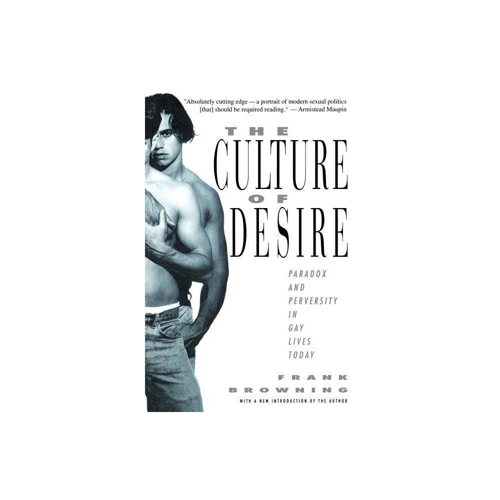 The Culture Of Desire By Frank Browning Paperback