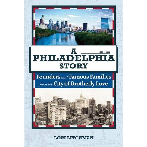A Philadelphia Story - by  Lori Litchman (Hardcover) - image 1 of 1