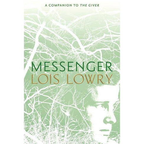 Messenger - (Giver Quartet) by  Lois Lowry (Hardcover) - image 1 of 1