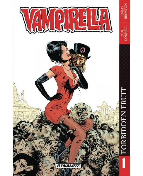 Vampirella 1 : Forbidden Fruit (Paperback) (Paul Cornell) - image 1 of 1