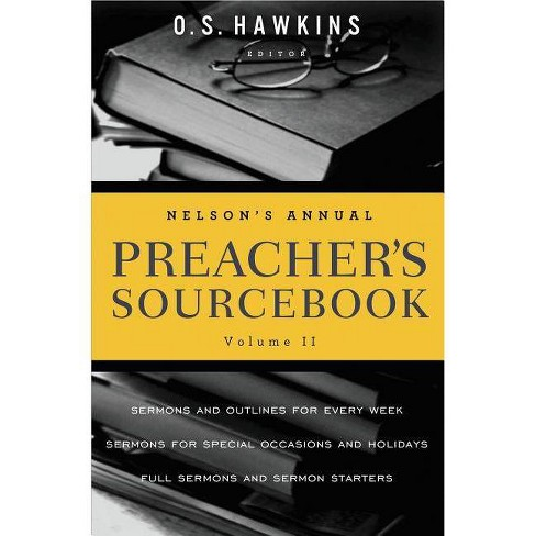 Nelson's Annual Preacher's Sourcebook, Volume II - by  Thomas Nelson (Paperback) - image 1 of 1