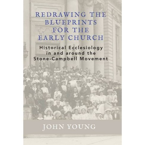 Redrawing the Blueprints for the Early Church - by  John Young (Hardcover) - image 1 of 1