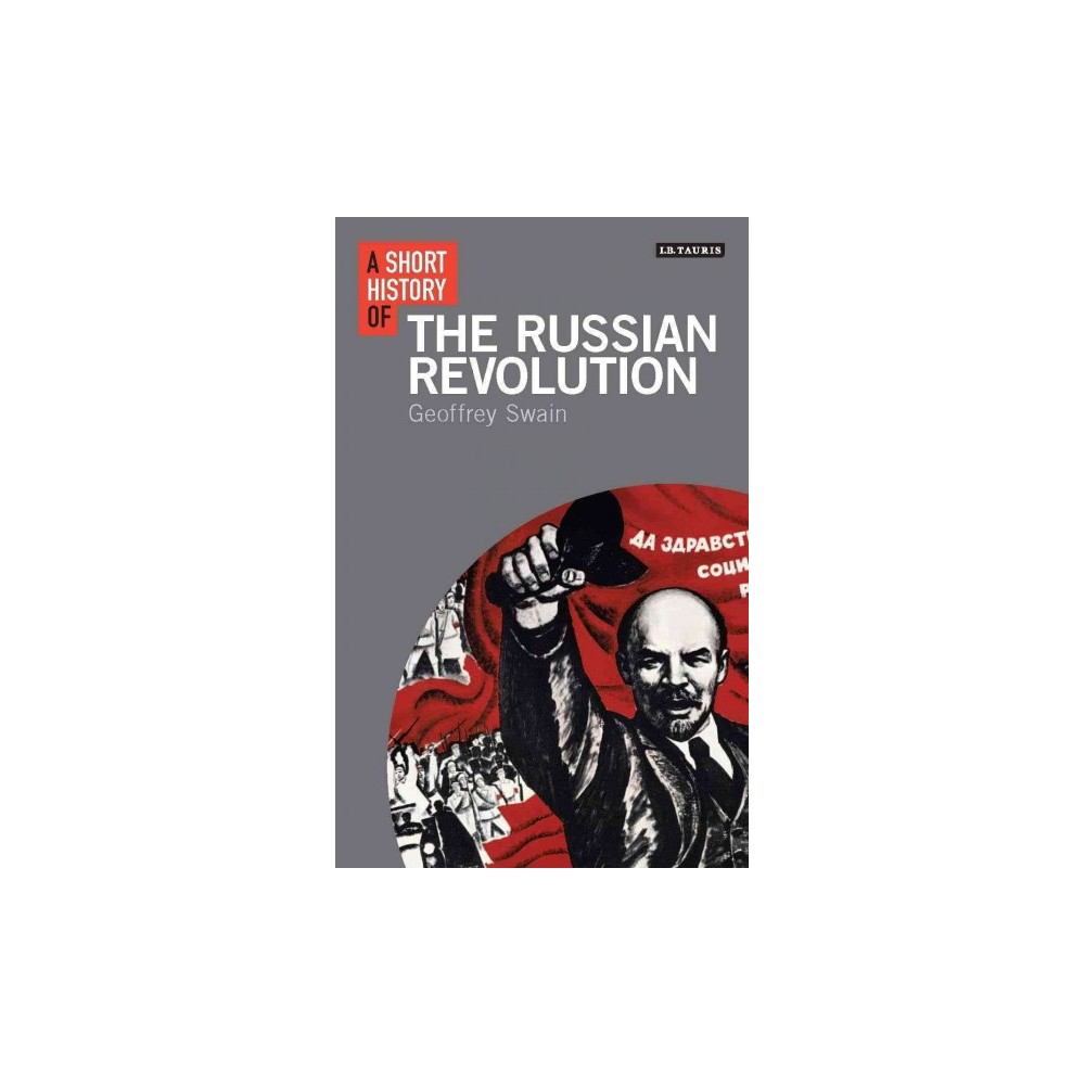Short History of the Russian Revolution (Hardcover) (Geoffrey Swain)