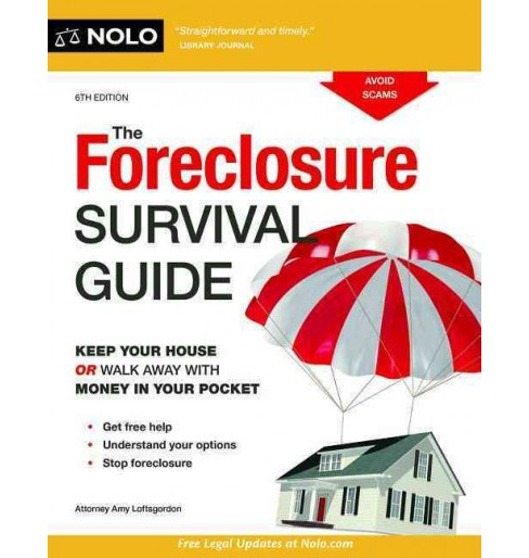 Foreclosure Survival Guide : Keep Your House or Walk Away With Money in Your Pocket (Paperback) - image 1 of 1