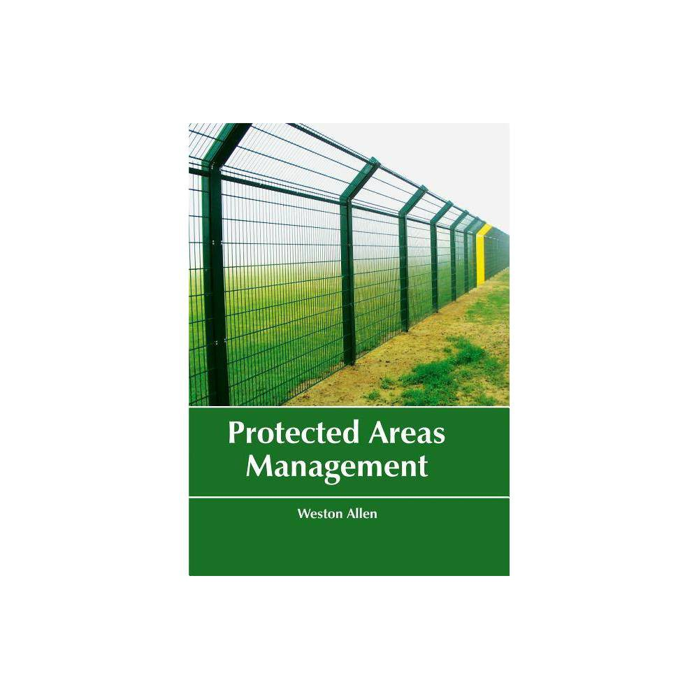 Protected Areas Management - (Hardcover)