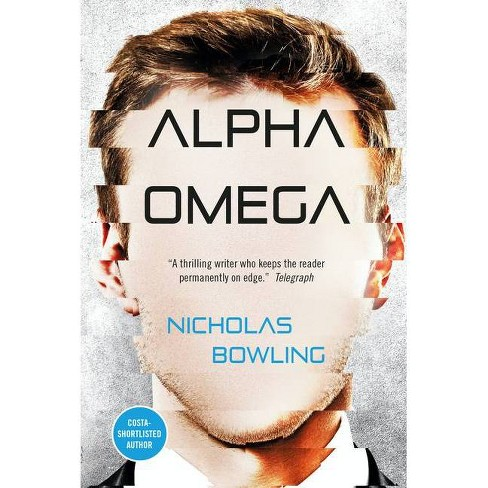 Alpha Omega - by  Nicholas Bowling (Paperback) - image 1 of 1