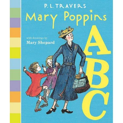 Mary Poppins ABC - by P L Travers & Mary Shepard (Board_book)