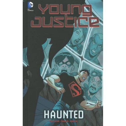 Haunted - (Young Justice (Hardcover)) by  Franco Aureliani & Art Baltazar (Hardcover) - image 1 of 1
