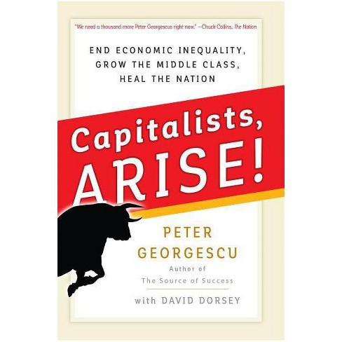 Capitalists Arise! - by  Peter Georgescu (Hardcover) - image 1 of 1