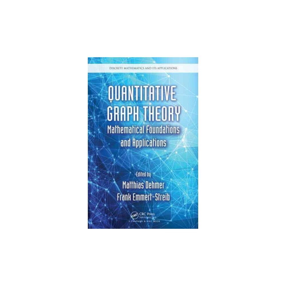 Quantitative Graph Theory ( Discrete Mathematics and Its Applications) (Hardcover)