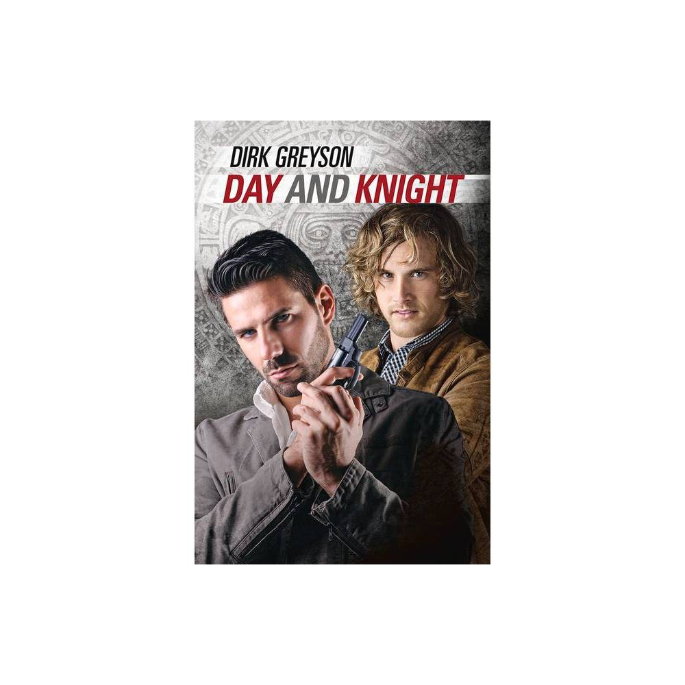 Day And Knight By Dirk Greyson Paperback