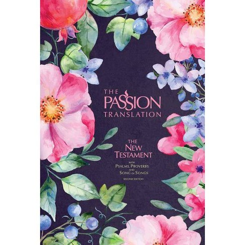 The Passion Translation New Testament (2nd Edition) Berry Blossoms - by  Brian Simmons (Hardcover)