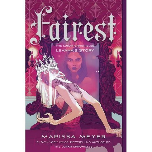 Fairest - (Lunar Chronicles) by  Marissa Meyer (Paperback) - image 1 of 1
