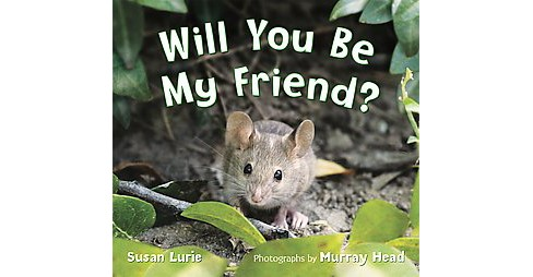 Will You Be My Friend? (School And Library) (Susan Lurie) - image 1 of 1
