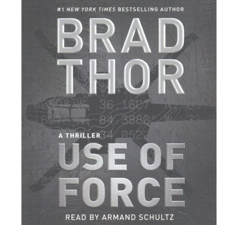Use of Force (Abridged) (CD/Spoken Word) (Brad Thor) - image 1 of 1