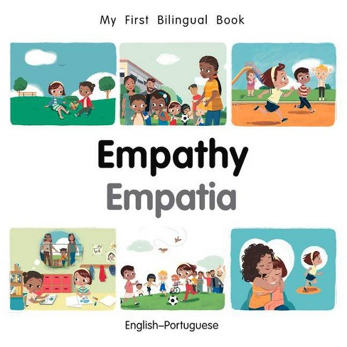 My First Bilingual Book-Empathy (English-Portuguese) - (Board_book) - image 1 of 1