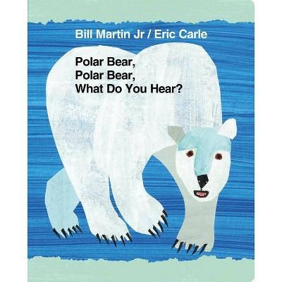 Polar Bear, Polar Bear, What Do You Hear? - (Brown Bear and Friends)by Bill Martin (Board Book)