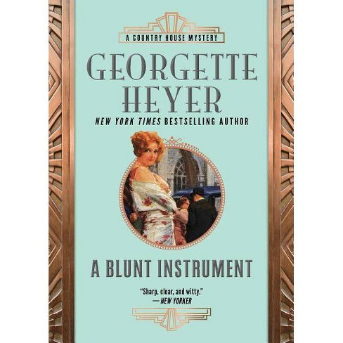 A Blunt Instrument - (Country House Mysteries) by  Georgette Heyer (Paperback) - image 1 of 1