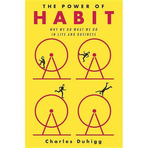 The Power of Habit - by  Charles Duhigg (Hardcover) - image 1 of 1