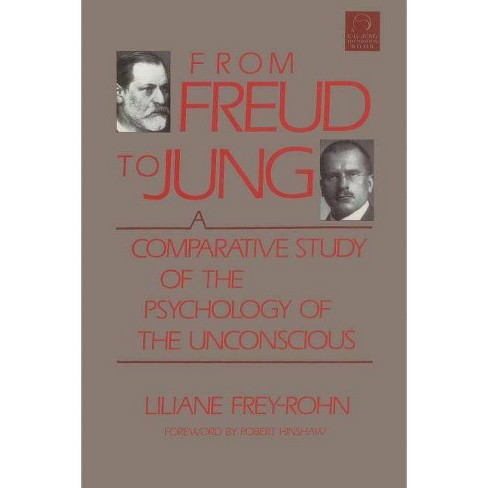 From Freud to Jung - (C. G. Jung Foundation Books) by  Liliane Frey-Rohn (Paperback) - image 1 of 1