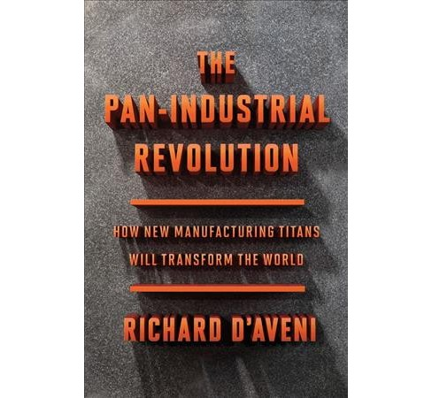 Pan-Industrial Revolution : How New Manufacturing Titans Will Transform the World -  (Hardcover) - image 1 of 1