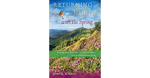 Returning North With the Spring (Hardcover) (John R. Harris) - image 1 of 1
