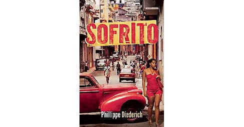 Sofrito (Paperback) (Phillippe Diederich) - image 1 of 1