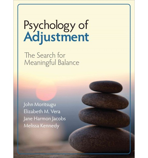 Psychology of Adjustment : The Search for Meaningful Balance (Paperback) (John Nathan Moritsugu) - image 1 of 1