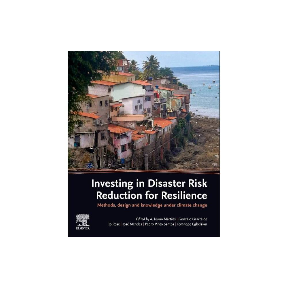 Investing In Disaster Risk Reduction For Resilience Paperback