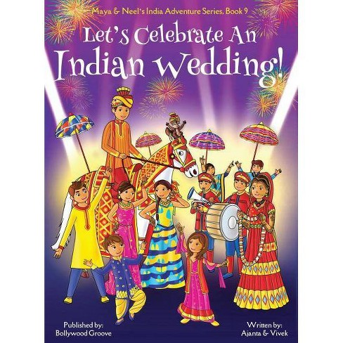 Let's Celebrate An Indian Wedding! (Maya & Neel's India Adventure Series, Book 9) (Multicultural, - image 1 of 1