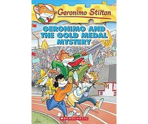 Geronimo and the Gold Medal Mystery (Paperback) (Geronimo Stilton) - image 1 of 1
